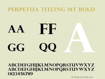 Perpetua Titling MT Bold Version 1.50图片样张