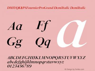 DMIYQK+PSFournierProGrand-DemiItalic Version 1.0图片样张