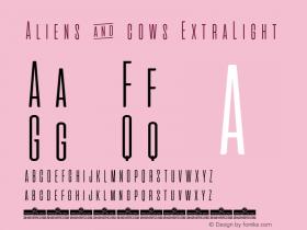 Aliens & cows ExtraLight Version 2.010图片样张