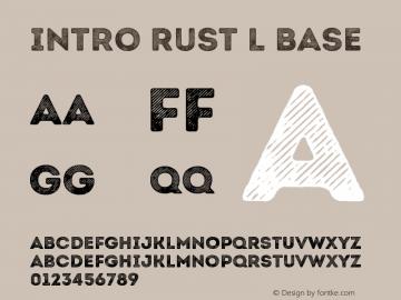Intro Rust L Base Version 1.000;PS 001.000;hotconv 1.0.70;makeotf.lib2.5.58329图片样张