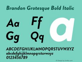 BrandonGrotesque-BoldItalic Version 001.000图片样张
