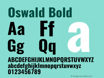 Oswald Bold Version 4.002;PS 004.002;hotconv 1.0.88;makeotf.lib2.5.64775图片样张
