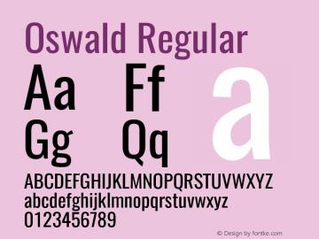 Oswald Regular Version 4.002;PS 004.002;hotconv 1.0.88;makeotf.lib2.5.64775图片样张