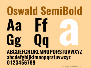 Oswald SemiBold Version 4.002;PS 004.002;hotconv 1.0.88;makeotf.lib2.5.64775图片样张
