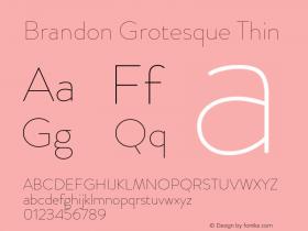 BrandonGrotesque-Thin Version 001.000图片样张