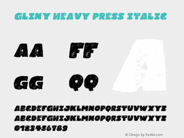 Gliny-HeavyPressItalic Version 1.000图片样张