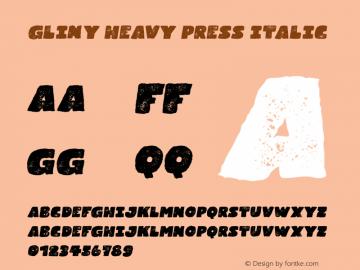 Gliny Heavy Press Italic Version 1.000图片样张
