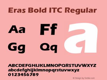 Eras Bold ITC Version 1.0 Extracted by ASV http://www.buraks.com/asv图片样张