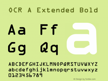 OCR A Extended Bold Version 1.0 Extracted by ASV http://www.buraks.com/asv图片样张