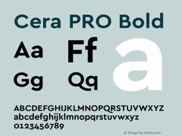 Cera PRO Bold Version 1.000;PS 002.000;hotconv 1.0.88;makeotf.lib2.5.64775图片样张