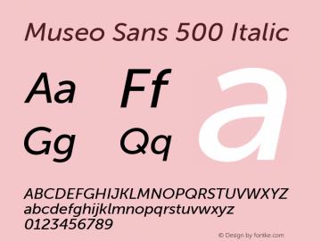 Museo Sans 500 Italic 1.000图片样张