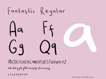 Fantastic Regular Version 1.000 Font Sample