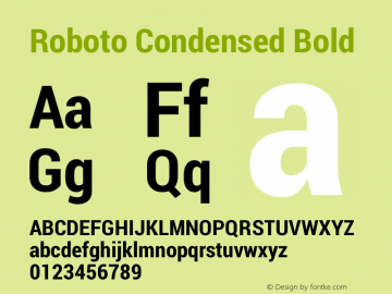Roboto Condensed Bold Version 1.100004; 2012; Build 20130208 for 4.2 Font Sample