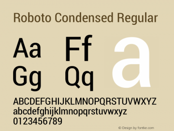 Roboto Condensed Regular Version 1.100004; 2012; Build 20130208 for 4.2 Font Sample