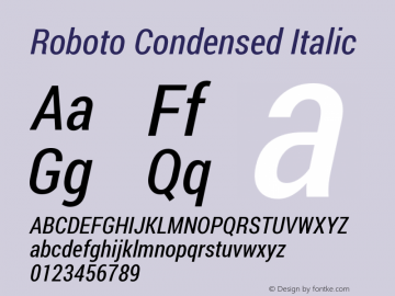 Roboto Condensed Italic Version 1.200311; 2013; build; 20140619 Font Sample