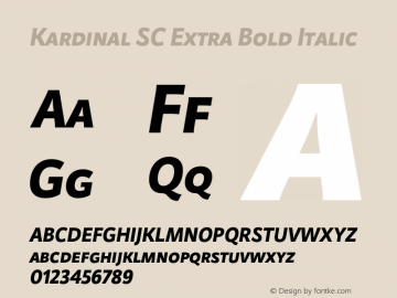 Kardinal SC Extra Bold Italic Version 1.000;PS 001.000;hotconv 1.0.88;makeotf.lib2.5.64775图片样张