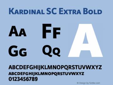 KardinalSC-ExtraBold Version 1.000;PS 001.000;hotconv 1.0.88;makeotf.lib2.5.64775图片样张