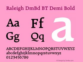 Raleigh DmBd BT Demi Bold mfgpctt-v4.4 Dec 29 1998图片样张