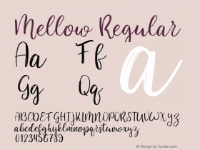 Mellow-Regular Version 1.000;PS 001.000;hotconv 1.0.88;makeotf.lib2.5.64775图片样张