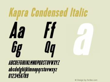 Kapra-CondensedItalic Version 1.000;PS 001.001;hotconv 1.0.56图片样张