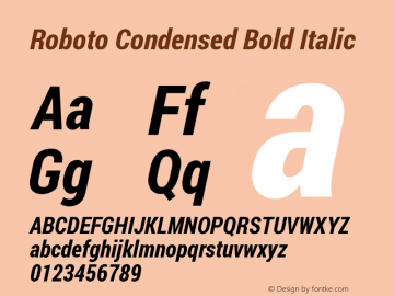 Roboto Condensed Bold Italic Version 1.200311; 2013; build; 20140619 Font Sample