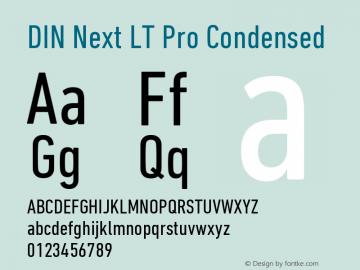 DINNextLTPro-Condensed Version 1.200;PS 001.002;hotconv 1.0.38图片样张