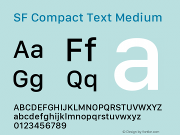 SF Compact Text Medium Version 1.00 April 2, 2017, initial release图片样张