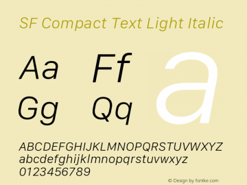 SF Compact Text Light Italic Version 1.00 April 2, 2017, initial release图片样张