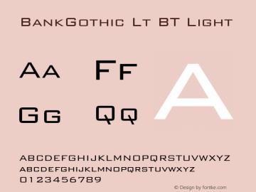 BankGothic Lt BT Light mfgpctt-v1.52 Tuesday, January 26, 1993 3:00:13 pm (EST) Font Sample