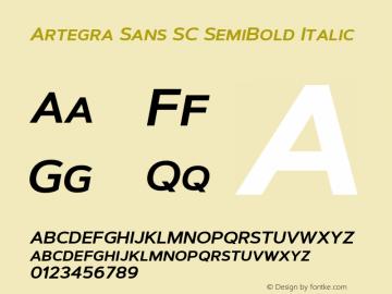 ArtegraSansSC-SemiBoldItalic Version 1.00;com.myfonts.easy.artegra.artegra-sans.sc-semibold-italic.wfkit2.version.4KpB图片样张