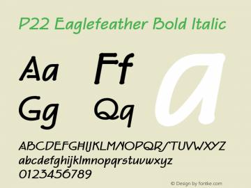 P22 Eaglefeather Bold Italic 001.000 Font Sample