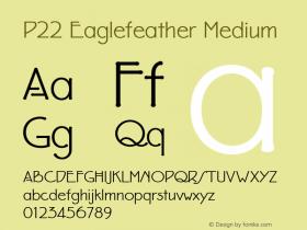 P22 Eaglefeather Medium 001.000 Font Sample