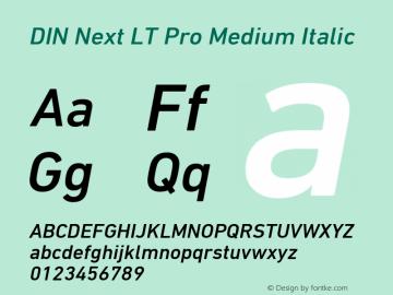 DINNextLTPro-MediumItalic Version 1.200;PS 001.002;hotconv 1.0.38图片样张