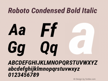 Roboto Condensed Bold Italic Version 2.001240; 2014图片样张