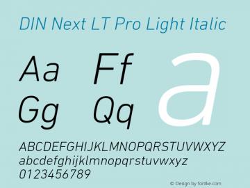 DINNextLTPro-LightItalic Version 1.200;PS 001.002;hotconv 1.0.38图片样张