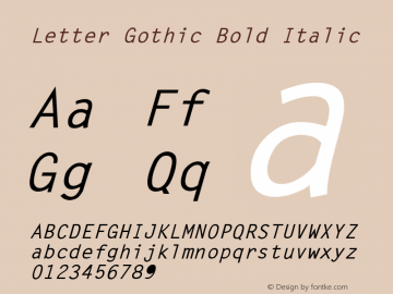 Letter Gothic Bold Italic (C)opyright 1992 WSI:8/23/92图片样张