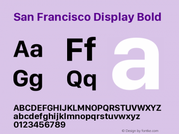 San Francisco Display Bold Version 1.00 March 2, 2017, initial release图片样张