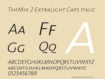 TheMix-2ExtraLightCapsItalic 1.0图片样张