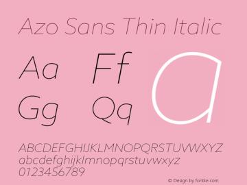 AzoSans-ThinItalic Version 1.001图片样张