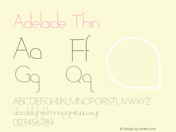 Adelaide-Thin Version 1.000;PS 001.000;hotconv 1.0.88;makeotf.lib2.5.64775图片样张