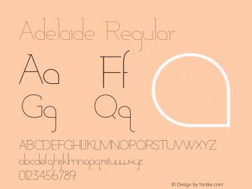 Adelaide-Regular Version 1.000;PS 001.000;hotconv 1.0.88;makeotf.lib2.5.64775图片样张
