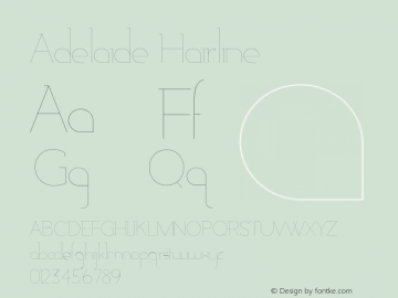 Adelaide-Hairline Version 1.000;PS 001.000;hotconv 1.0.88;makeotf.lib2.5.64775图片样张