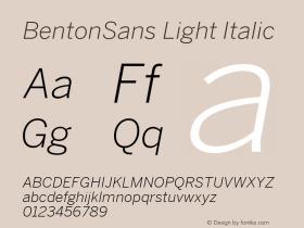 BentonSans Light Italic Version 4.002 June 28 2011图片样张