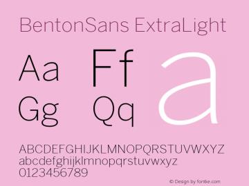 BentonSans ExtraLight Version 4.002 June 28 2011图片样张