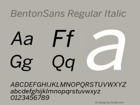 BentonSans Regular Italic Version 4.002 June 28 2011图片样张