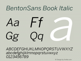 BentonSans Book Italic Version 4.002 June 28 2011图片样张