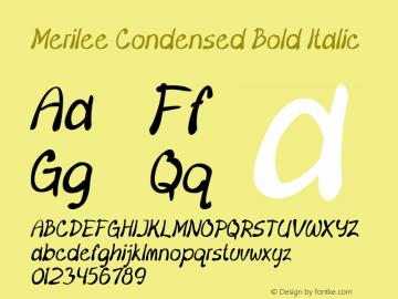 Merilee-CondensedBoldItalic Version 1.500图片样张