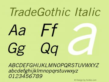 Trade Gothic Oblique Version 2.0; 2001图片样张