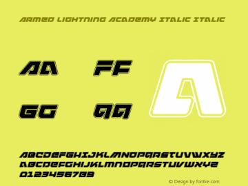 Armed Lightning Academy Italic Version 1.0; 2017图片样张