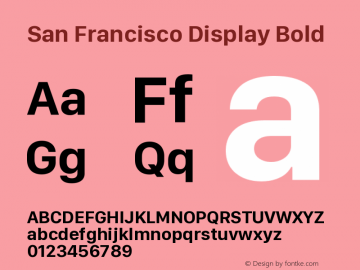 San Francisco Display Bold Version 1.00 March 27, 2017, initial release图片样张